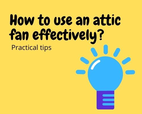 how to use an attc fan effectively